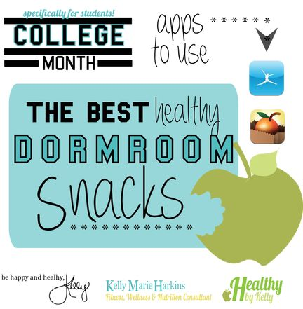 Healthy Dorm Room Snacks! by Healthy by Kelly College Month