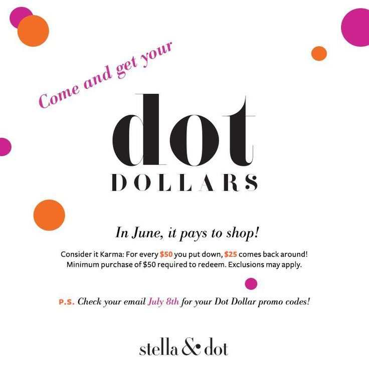 In June, it pays to shop! For every $50 you spend now, $25 comes back to you in Dot Dollars to spend on the entire Stella & Dot July line! #dotdollars #sale #stelladot #stelladotstyle