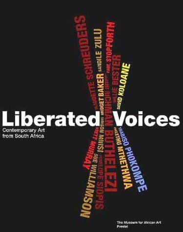 Liberated Voices: Contemporary Art from South Africa by Mark D'Amaton (1999), http://www.amazon.co.uk/dp/3791321951/ref=cm_sw_r_pi_dp_PNw0rb11XXDG7