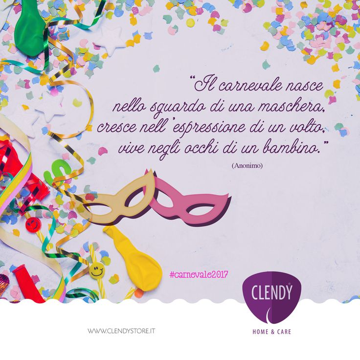 """Carnevale riempie il cuore dei bambini di magia e fantasia, tutto è possibile e la gioia che sprizza dai loro occhi fa riaffiorare il fanciullo che è in noi… """"Il carnevale nasce nello sguardo di una maschera, cresce nell'espressione di un volto, vive negli occhi di un bambino."""" (Anonimo)  #citazioni #quotes #bambini #maschere #festa #aforismi #carnevale #clendy www.clendy.it"""