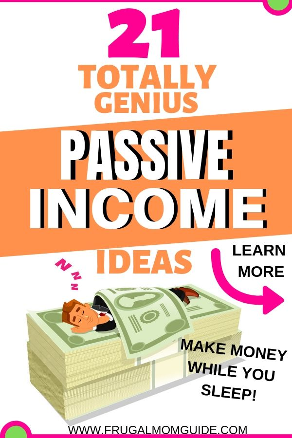 21 Passive Income Ideas That Will Make You Money While You Sleep