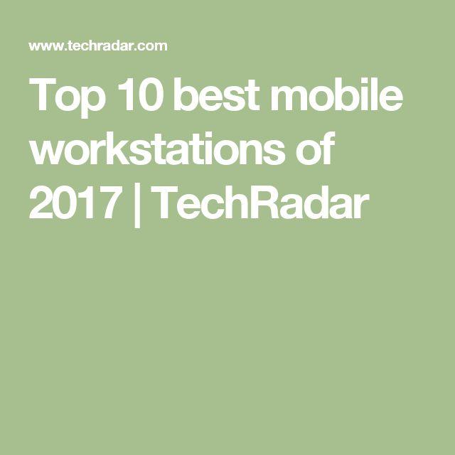Top 10 best mobile workstations of 2017   TechRadar