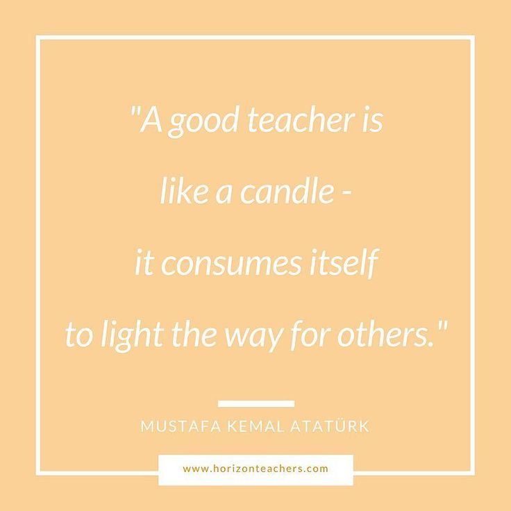 """A good teacher is like a candle - it consumes itself to light the way for others"" - Mustafa Kemal Ataturk #wednesdaywisdom #quotes #quotestoliveby #teaching #teacherlife #education #agency #london"