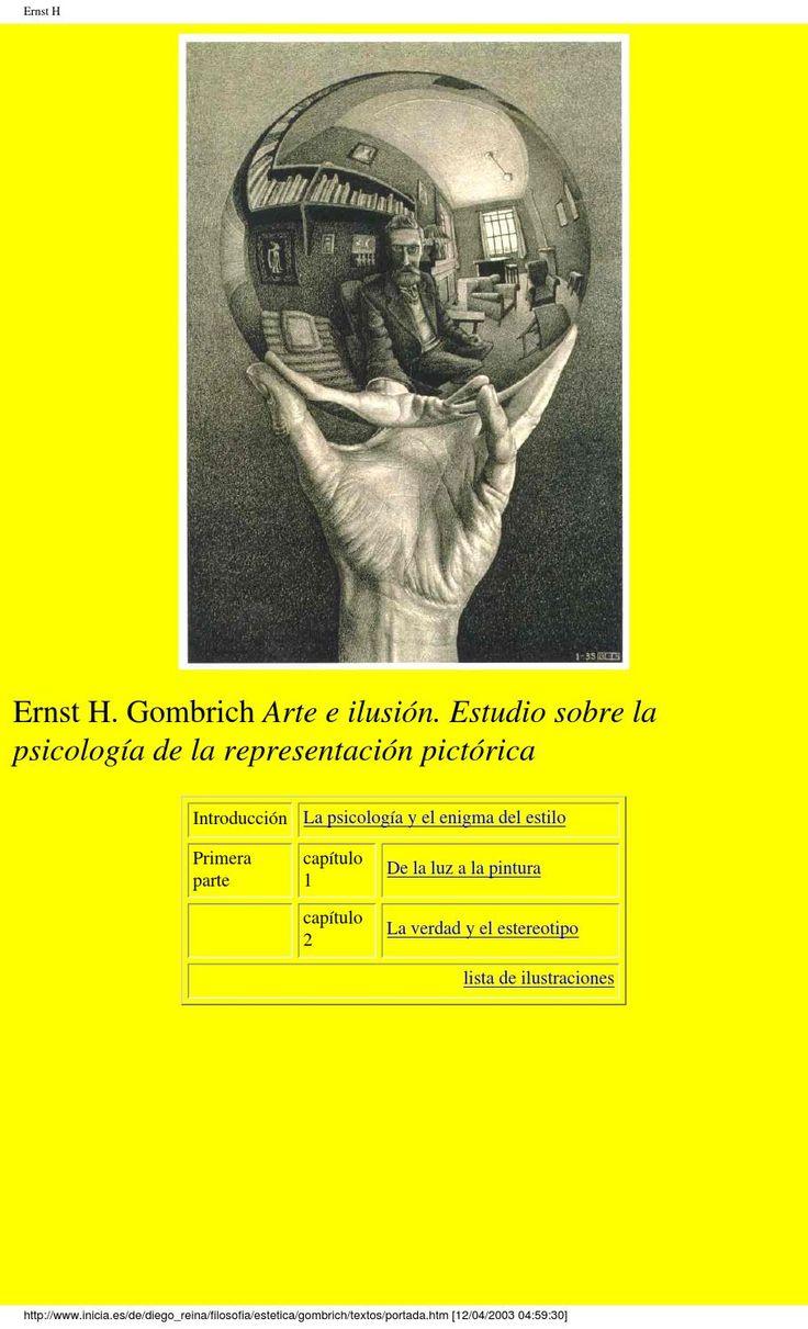 Gombrich, ernst h arte e ilusion estudio sobre la psicologia de la representacion pictorica