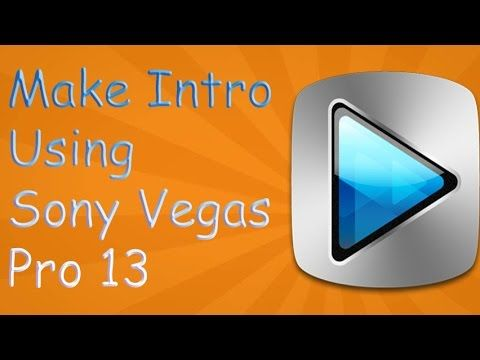 [Hindi] How To Make Intro Using Sony Vegas Pro 13 (2016)