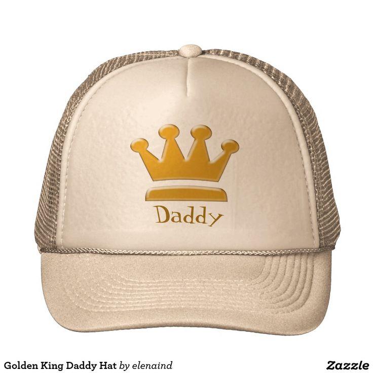 #Zazzle Golden King Daddy Hat