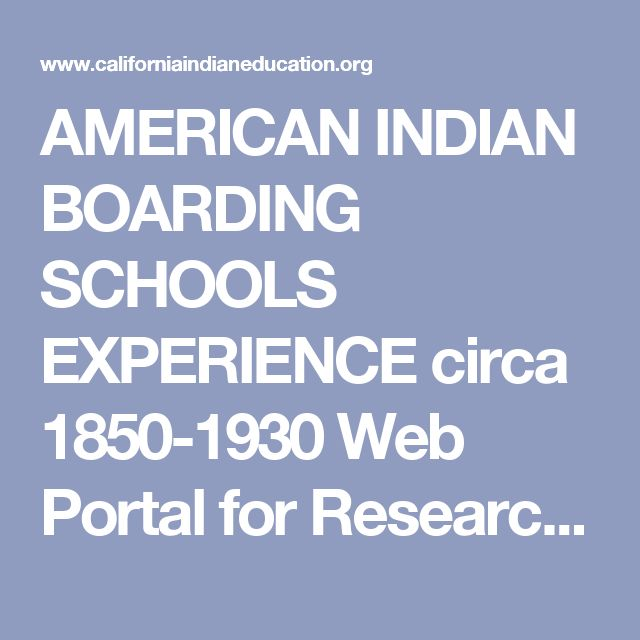 AMERICAN INDIAN BOARDING SCHOOLS EXPERIENCE circa 1850-1930 Web Portal for Research Education Famous Historical Photographs, Books, Photographers, Authors, Bibliographies