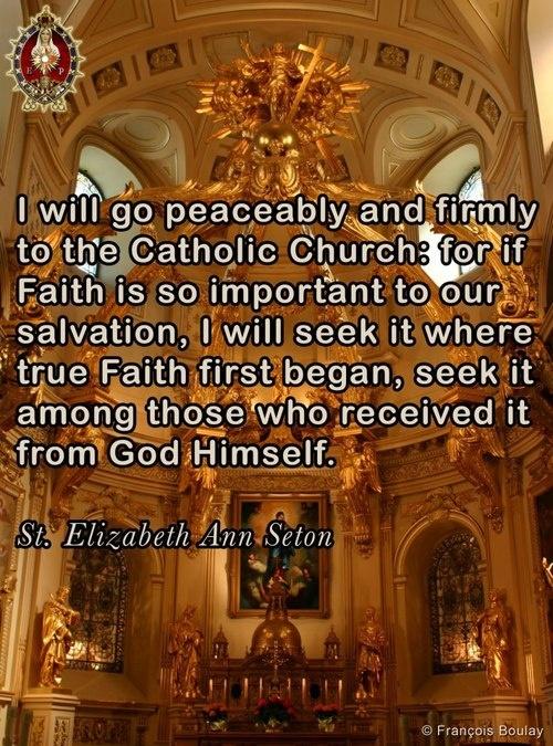 St. Elizabeth Ann Seton on where the true Faith first began