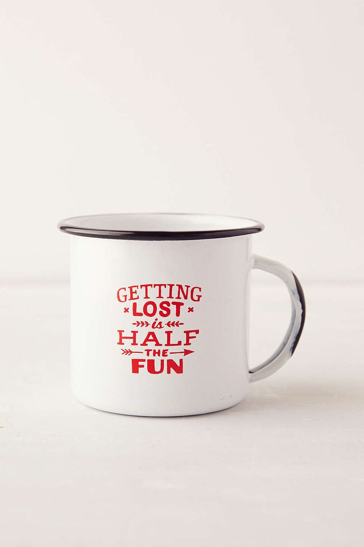 Elegant Inspirational Mugs To Start Your Morning Right   Getting Lost Is Half The  Fun (via