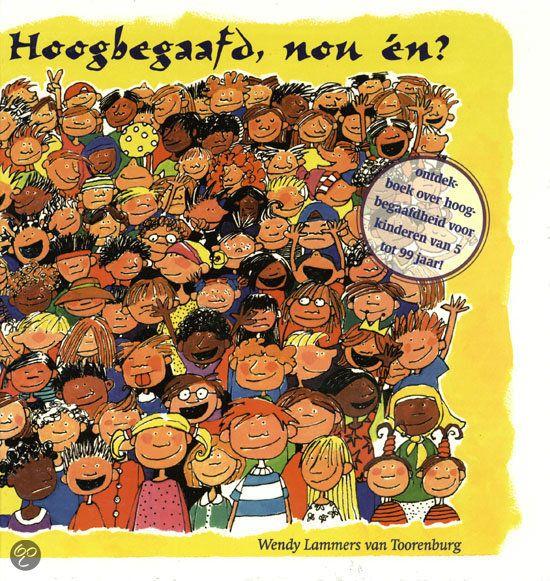 bol.com | Hoogbegaafd, Nou En ?, Wendy Lammers van Toorenburg | Boeken