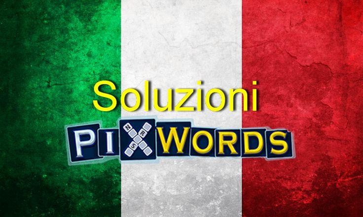 Soluzioni Pixwords http://soluzioni.pixwords.co.uk/