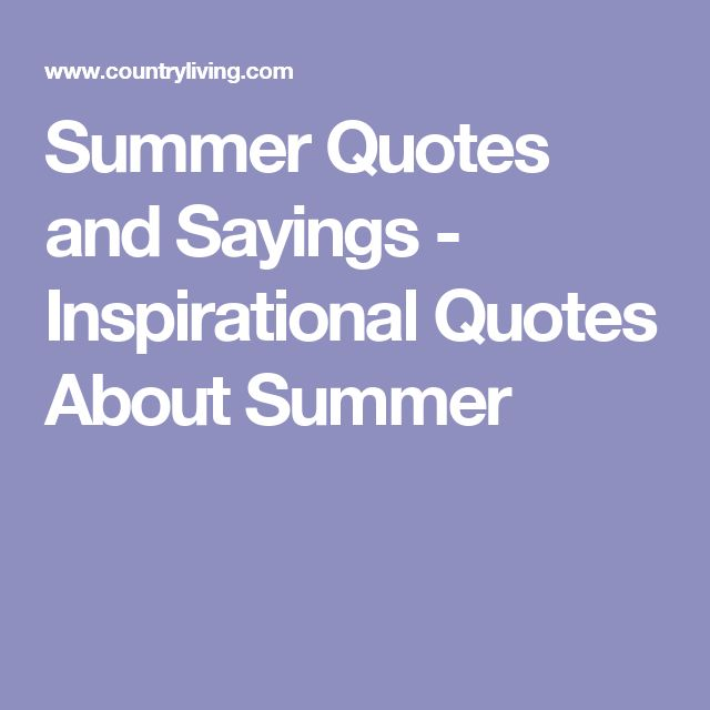 17 Best Quotes About Summer On Pinterest Summer Love Quotes, Quotes About L.