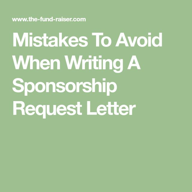 Mistakes To Avoid When Writing A Sponsorship Request Letter