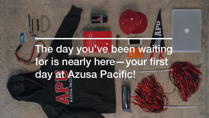 Countdown to New Student Orientation 2015! - Azusa Pacific University