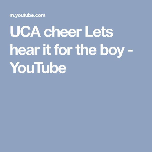 UCA cheer Lets hear it for the boy - YouTube