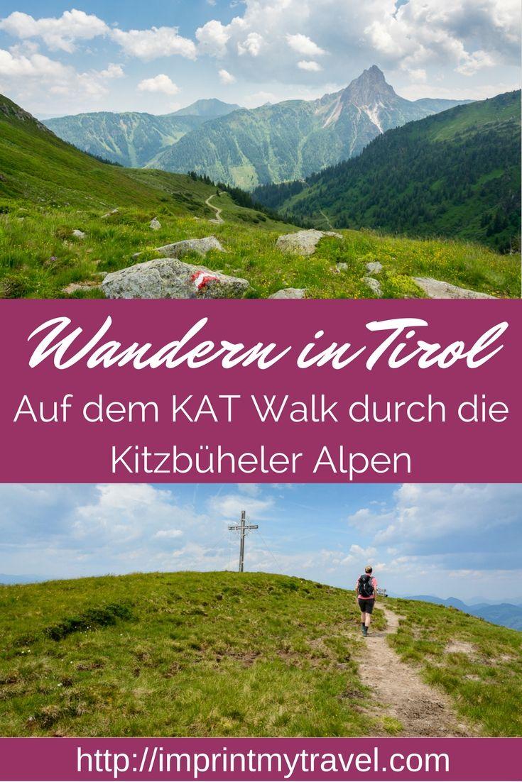 Wandern auf dem KAT Walk durch die Kitzbüheler Alpen in Tirol, Österreich! Heimaturlaub von seiner besten Seite!