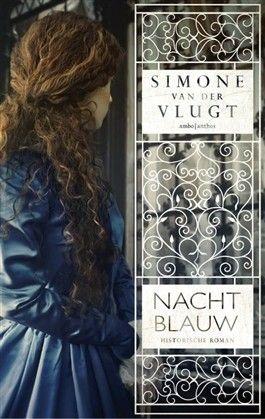 36/52 Nachtblauw - Simone van der Vlugt - Verschijnt in februari 2016 bij Ambo|Anthos - Na de dood van haar man wordt Catrijn huishoudster bij de familie Van Nulandt. Catrijns verleden achtervolgt haar echter en ze moet op zoek naar een andere betrekking. Ze komt terecht bij Evert van Nulandt in zijn plateelfabriek in Delft. Simone van der Vlugt verweeft het meeslepende verhaal van Catrijn met een intrigerende periode uit de Nederlandse geschiedenis: de Gouden Eeuw.