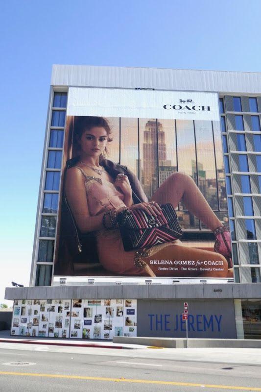 f3e8e8dbe9d Giant Selena Gomez Coach spring 2018 billboard