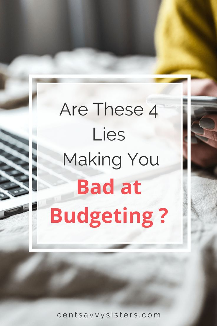 4 Lies That Made Me Bad at Budgeting. If you can't stick to your budget, you might be buying into these budgeting myths. Check out the article to find out if these lies are the reason you're bad at budgeting!