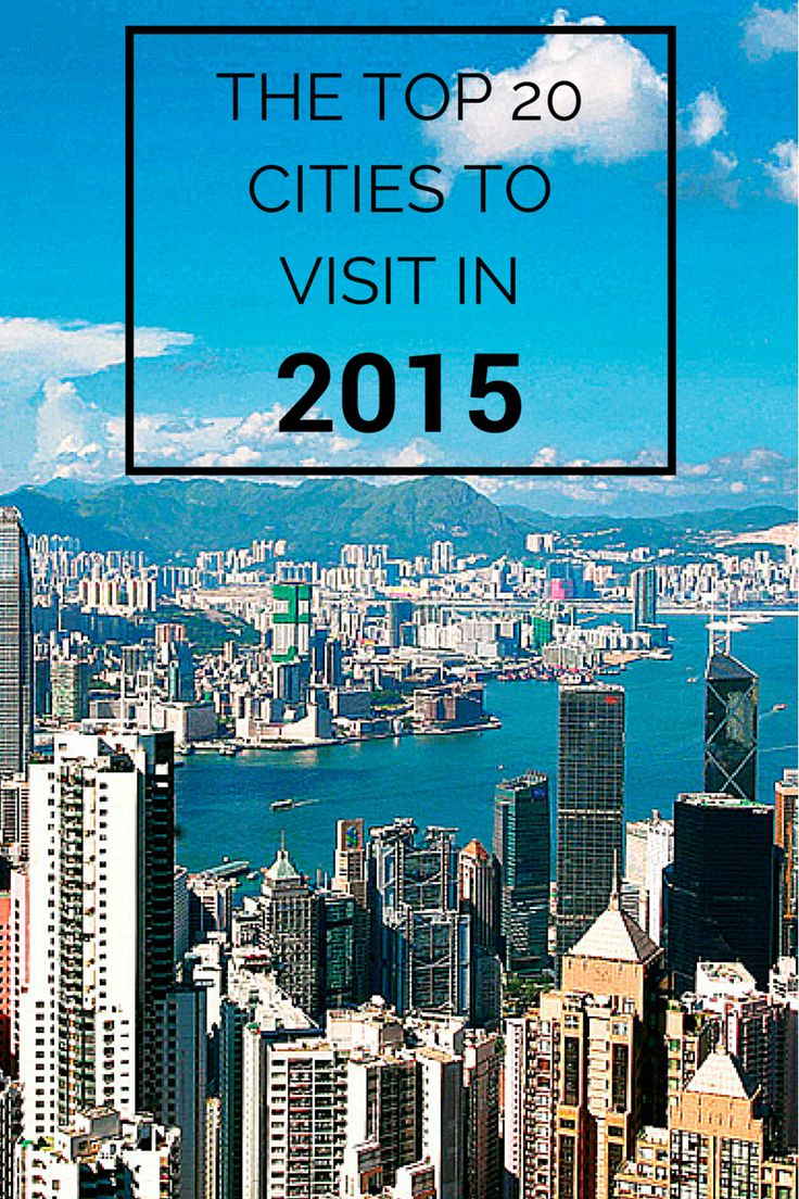 The Top 20 Cities In The World for Tourists (Pictured: Hong Kong)