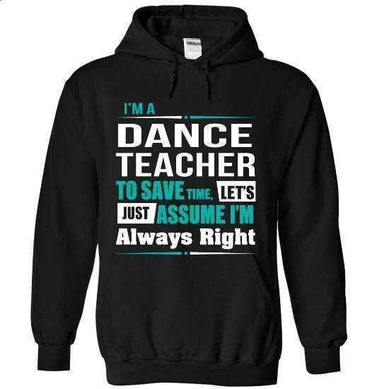 Dance Teacher - #funny t shirts for men #mens t shirt. SIMILAR ITEMS => https://www.sunfrog.com/States/Dance-Teacher-3436-Black-Hoodie.html?60505