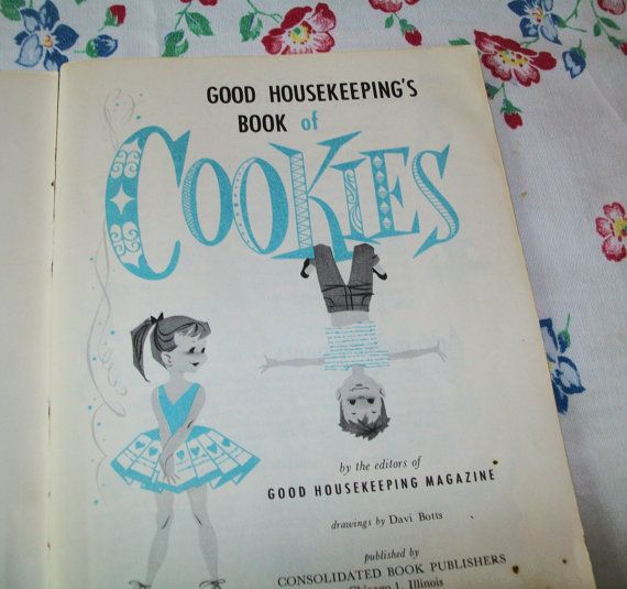 Midcentury cookbook, Good Housekeeping, Cookie book, 1950s, 1958, recipes, vintage, cook book, book