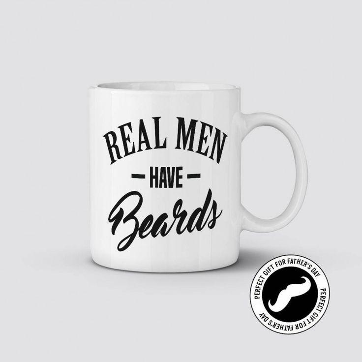 Real Men Have Beards Coffee or Tea Mug