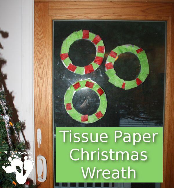 Tissue Paper Christmas Wreath - 3Dinosaurs.com
