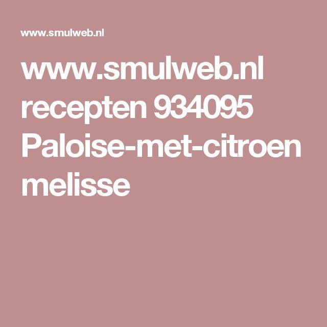 www.smulweb.nl recepten 934095 Paloise-met-citroenmelisse
