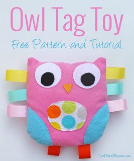 http://twomoreminutes.com/owl-tag-toy-pattern-and-tutorial