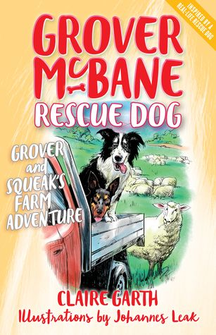 Grover and Squeak's Farm Adventure: is a tale of rescue dogs, working dogs and sheep written by the general manager of the Sydney Dogs and Cats Home: #CBCA: Grover and Squeak's Farm Adventure shares a story of rescue dogs and well, sheep http://editingeverything.com/blog/2017/09/01/cbca-grover-squeaks-farm-adventure-shares-story-rescue-dogs-well-sheep/