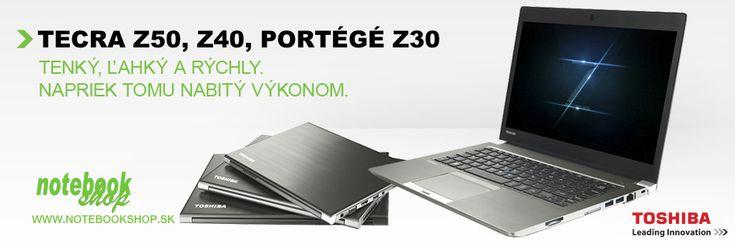 ToshibaTecra Z50, Z40,Portégé Z30 - Profesionálne ultraprenosné notebooky Toshiba s vysokým výkonom, špičkovým designom a dlhou výdržou na batérie.