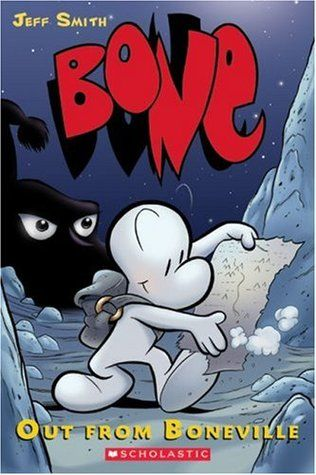 Bone, Vol. 1: Out from Boneville (Bone, #1)
