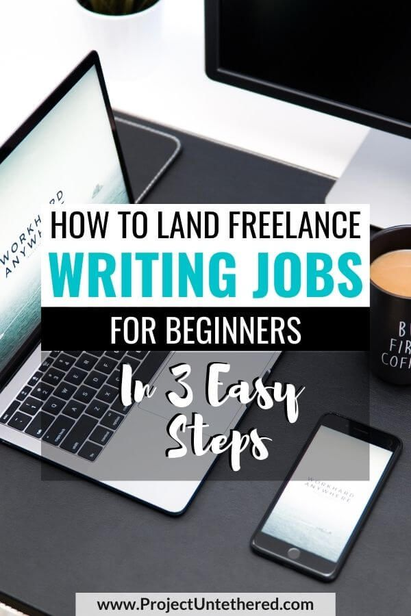 How To Land Entry Level Writing Jobs Online In 3 Easy Steps 2020 In 2020 Online Writing Jobs Writing Jobs Freelance Writing