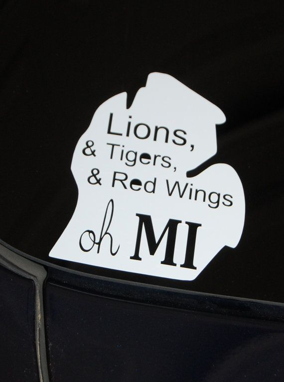 """Show your love for Detroit sports! Lions, & Tigers, & Red Wings oh MI""""  Oh MI car decal by theprintedpoppy on Etsy, $4.95"""