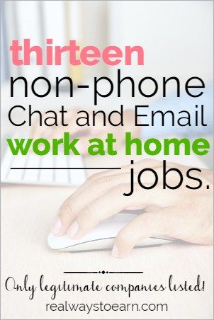 Do you need a non-phone work from home job? Do you prefer email and chatting rather than talking on the phone? Then here's a list of companies to check out. They are all legit and regularly hire chat/email agents to handle their customer service from home.