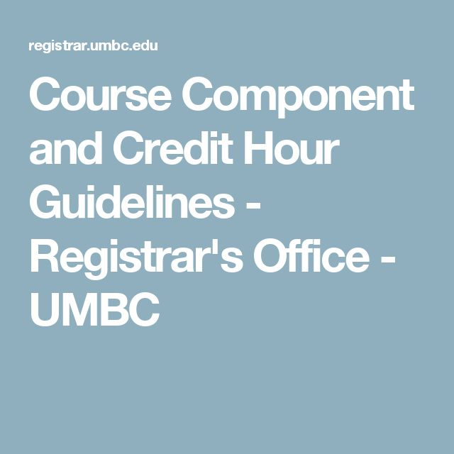 Course Component and Credit Hour Guidelines - Registrar's Office - UMBC
