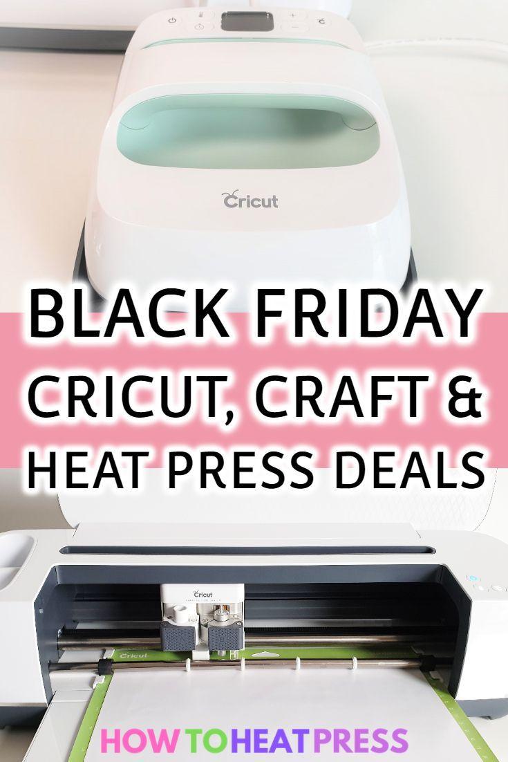 Black Friday 2019 Best Cricut Craft Heat Press Deals Cricut Heat Transfer Vinyl Tutorial Cricut Cricut Heat Transfer Vinyl Heat Transfer Vinyl Projects