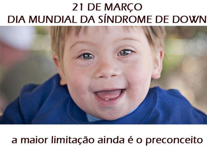 BOTUCATU DIABÉTICOS: Dia Mundial Da Síndrome de Down