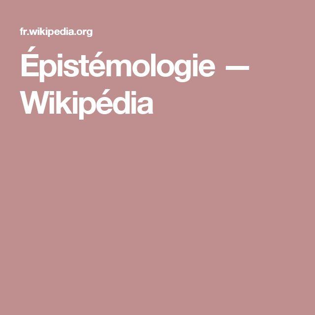 Épistémologie — Wikipédia