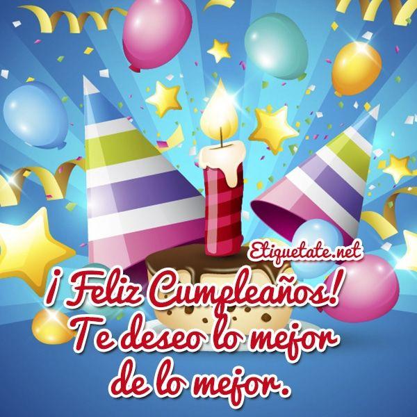 219 best images about Feliz cumpleaños on Pinterest Amigos, Un and Facebook