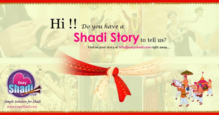 """"""" Hi !!! Do you have a Shadi Story to tell us? Mail us your story at info@easyshadi.com right away....  The best story wins an exciting price, and the couple photo will be featured on our page""""  Hurry!!!! Competition ends November 30!!!!!!  T&C Apply  Visit: www.EasyShadi.com  #shadistory #easyshadi #shareshadiphoto #wedding"""