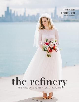 The Refinery Magazine - ISSUE I, The American Edition