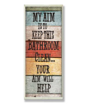 Give any space a rustic edge with this handsome and timeless wall plaque. Bring a fresh greeting to the bathroom for a premium look that's not only easy to hang, but also easy to admire.