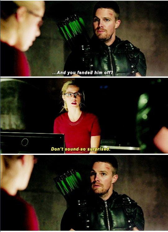 """Don't sound so surprised"" - Felicity and Oliver #Arrow"