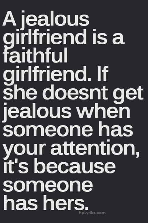 Girl not dating but jealous