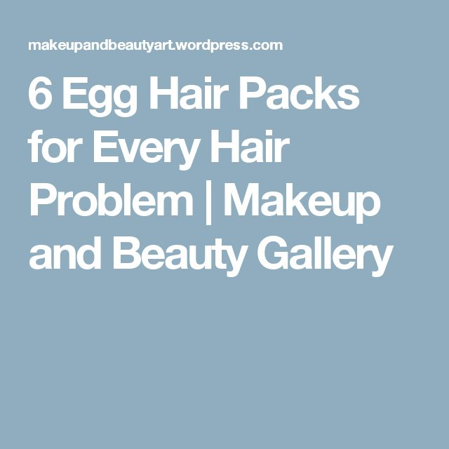 6 Egg Hair Packs for Every Hair Problem   Makeup and Beauty Gallery