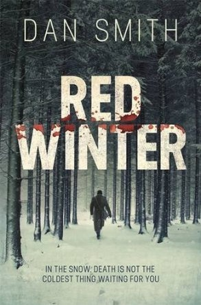Red Winter: Amazon.co.uk: Dan Smith: Books