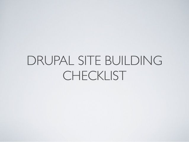 Best Practice Checklist for Building a Drupal Website
