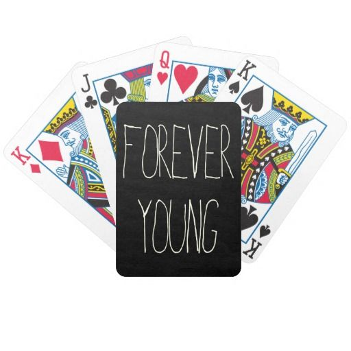 Forever young deck of cards